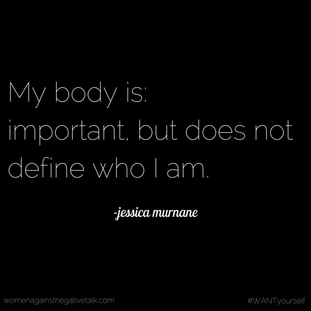 My body is- important, but does not