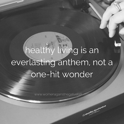 healthy living is an anthem, not a copy