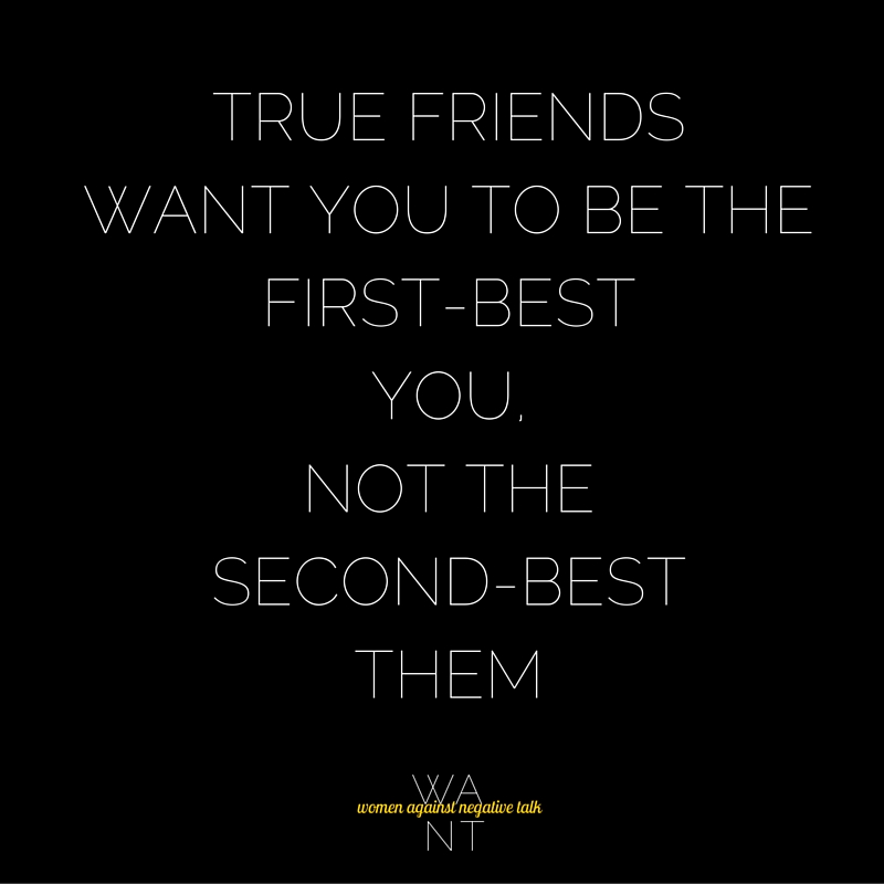 True friends want the first-best YOU, not(3)