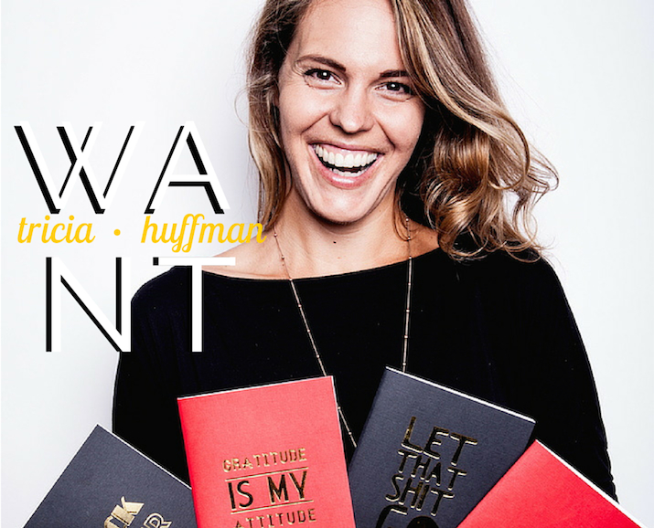 "The WANT Women: Tricia Huffman on Honesty, Hardcore Zen, And Effing The ""Shoulds"""