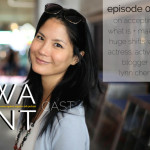 The WANTcast Episode 004: On Accepting What Is + Making Huge Shifts with Actress/Activist/Blogger Lynn Chen