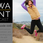 The WANTcast Episode 006: On Extroversion, Introversion + Rebranding Your Life with Jacki Carr
