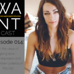 The WANTcast, Episode 014: On The Value Of Going Slow + The Fitspiration Shift with Kirsten Potenza of POUND
