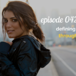 WANTcast 042: Defining Your Through Line