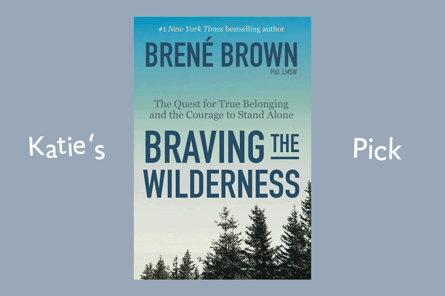 braving the wilderness brene brown
